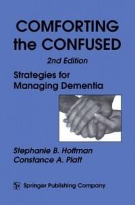 Baixar Comforting the Confused: Strategies for Managing Dementia pdf, epub, ebook