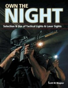 Baixar Own the Night: Selection and Use of Tactical Lights and Laser Sights pdf, epub, ebook