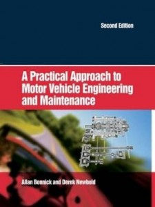 Baixar A Practical Approach to Motor Vehicle Engineering and Maintenance pdf, epub, eBook