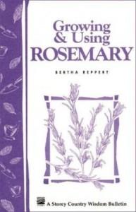 Baixar Growing & Using Rosemary: Storey's Country Wisdom Bulletin A-161 pdf, epub, eBook