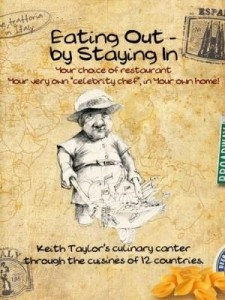 Baixar Eating Out – By Staying In: A Culinary Canter Through The Cuisines of Twelve Countries pdf, epub, eBook