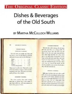 Baixar Dishes & Beverages of the Old South, by Martha McCulloch Williams – The Original Classic Edition pdf, epub, eBook