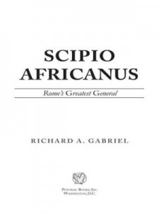 Baixar Scipio Africanus: Rome's Greatest General pdf, epub, eBook