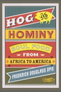 Baixar Hog and Hominy: Soul Food from Africa to America pdf, epub, ebook
