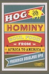Baixar Hog and Hominy: Soul Food from Africa to America pdf, epub, eBook