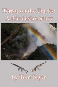 Baixar Terror on the Tracks: A Rhodesian Story pdf, epub, eBook
