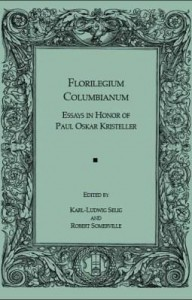 Baixar Florilegium Columbianum: Essays in Honor of Paul Oskar Kristeller pdf, epub, eBook