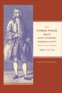 Baixar The Three-Piece Suit and Modern Masculinity: England, 1550-1850 pdf, epub, eBook