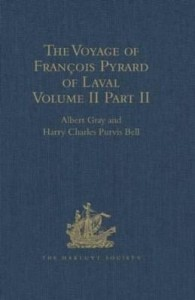 Baixar The Voyage of Francois Pyrard of Laval to the East Indies, the Maldives, the Moluccas, and Brazil: V pdf, epub, eBook