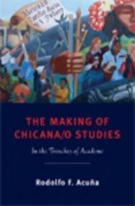 Baixar The Making of Chicana/O Studies pdf, epub, eBook