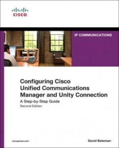 Baixar Configuring Cisco Unified Communications Manager and Unity Connection: A Step-by-Step Guide pdf, epub, ebook