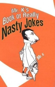 Baixar Mr. K's Book Of Really Nasty Jokes pdf, epub, eBook