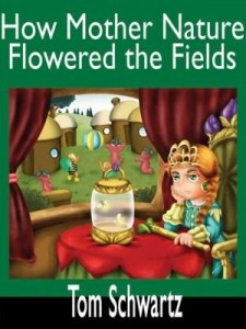 Baixar How Mother Nature Flowered the Fields pdf, epub, ebook