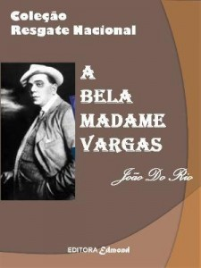 Baixar A BELA MADAME VARGAS pdf, epub, ebook