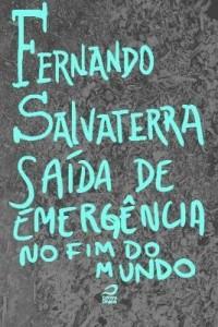 Baixar Saída de Emergência no Fim do Mundo pdf, epub, eBook