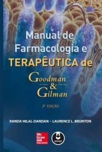 Baixar Manual de Farmacologia e Terapêutica de Goodman & Gilman – 2ª Ed. pdf, epub, eBook