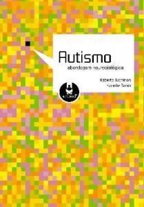 Baixar Autismo – Abordagem Neurobiológica pdf, epub, eBook
