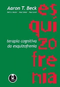 Baixar Terapia Cognitiva da Esquizofrenia pdf, epub, eBook