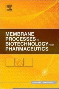 Baixar Membrane Processes in Biotechnology and Pharmaceutics pdf, epub, eBook