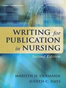 Baixar Writing for Publication in Nursing, Second Edition pdf, epub, ebook