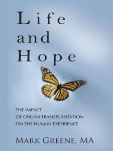 Baixar Life and Hope: The Impact of Organ Transplantation on the Human Experience pdf, epub, eBook