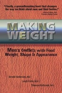 Baixar Making Weight: Men's Conflicts with Food, Weight, Shape and Appearance pdf, epub, eBook