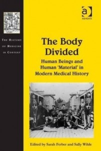 Baixar The Body Divided: Human Beings and Human 'Material' in Modern Medical History pdf, epub, eBook