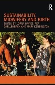 Baixar Sustainability, Midwifery and Birth pdf, epub, eBook
