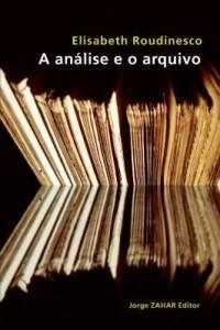 Baixar A análise e o arquivo pdf, epub, eBook