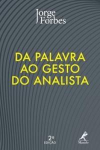 Baixar Da Palavra ao Gesto do Analista – 2ª Ed. 2015 pdf, epub, ebook