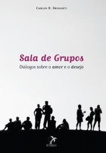 Baixar Sala de Grupos – Diálogos Sobre o Amor e o Desejo pdf, epub, ebook