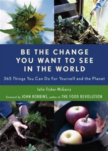 Baixar Be the change you want to see in the world: 365 pdf, epub, ebook