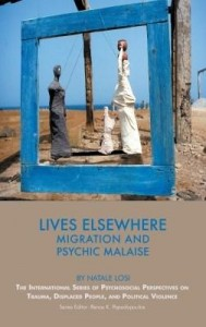Baixar Lives Elsewhere: Migration and Psychic Malaise pdf, epub, eBook