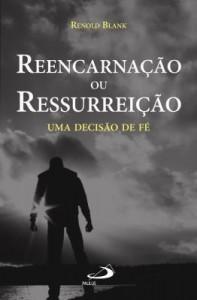Baixar Reencarnação ou ressurreição pdf, epub, ebook