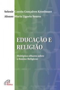 Baixar Educação e Religião – Múltiplos olhares sobre o ensino religioso pdf, epub, ebook