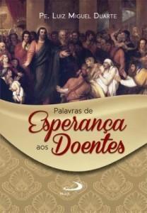 Baixar Palavras de esperança aos doentes pdf, epub, ebook