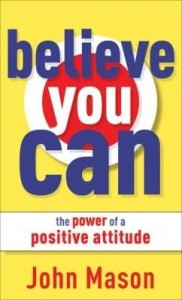 Baixar Believe You Can–The Power of a Positive Attitude pdf, epub, ebook