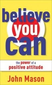 Baixar Believe You Can–The Power of a Positive Attitude pdf, epub, eBook