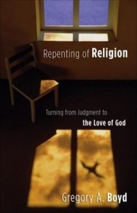Baixar Repenting of Religion: Turning from Judgment to the Love of God pdf, epub, ebook