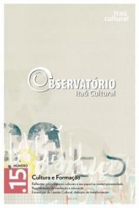 Baixar Revista Observatório Itaú Cultural – N° 15: Cultura e Formação pdf, epub, eBook