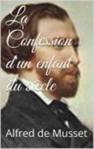 Baixar Confession d'un enfant du siecle, la pdf, epub, eBook