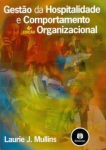 Baixar Gestão da Hospitalidade e Comportamento Organizacional pdf, epub, eBook