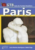 Baixar Paris – GTB Guia do Turista Brasileiro – 3ª ed. pdf, epub, ebook