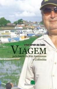 Baixar VIAGEM – pela bacia do rio Amazonas e Colômbia. pdf, epub, eBook