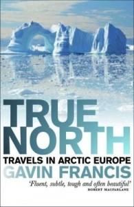 Baixar True North: Travels in Arctic Europe pdf, epub, eBook