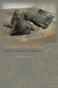 Baixar The Bells in Their Silence: Travels through Germany pdf, epub, eBook