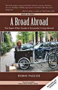 Baixar A Broad Abroad: The Expat Wife's Guide to Successful Living Abroad pdf, epub, eBook