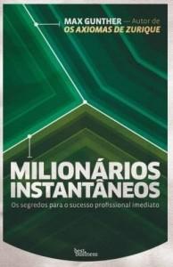 Baixar Milionários instantâneos pdf, epub, eBook