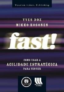 Baixar Fast! – Como Usar a Agilidade Estratégica para Vencer pdf, epub, eBook