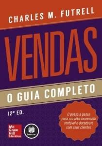 Baixar Vendas: O Guia Completo pdf, epub, eBook